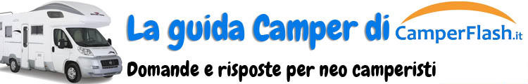 Guida per NEO CAMPERISTI by CamperFlash.it